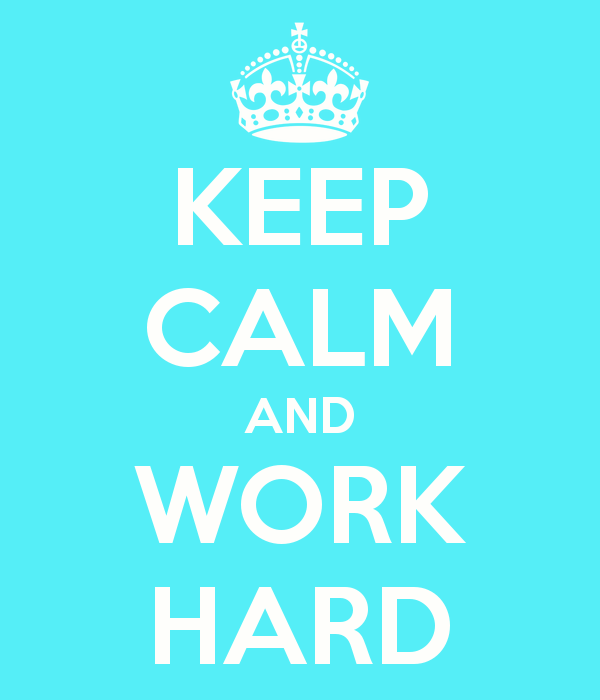 keep-calm-and-work-hard-51